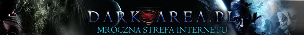 Darkarea.pl - Mroczna Strefa Internetu